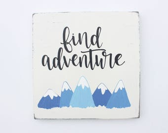 """Hand Lettered """"Find Adventure"""" Wood Sign"""