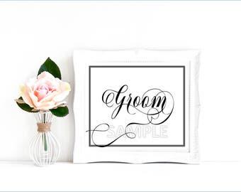 Instant Download Wedding Sign, Printable Groom Sign, Groom Wedding Sign, Groom Wedding Art, Groom Print, Groom Sign Printable