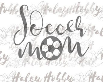 Soccer Mom SVG DXF Cut File Digital Download Silhouette