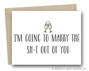 Funny Fiance Greeting Card - I'm going to marry the sh*t out of you - funny greeting card, funny wedding day card, on our wedding day