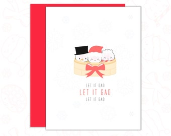 """SALE // Dimsum Holiday Card - """"Let It Gao, Let It Gao, Let It Gao"""" [Holiday Card, Punny Card, Christmas Sale, Boxed Card, Frozen, Let It Go]"""