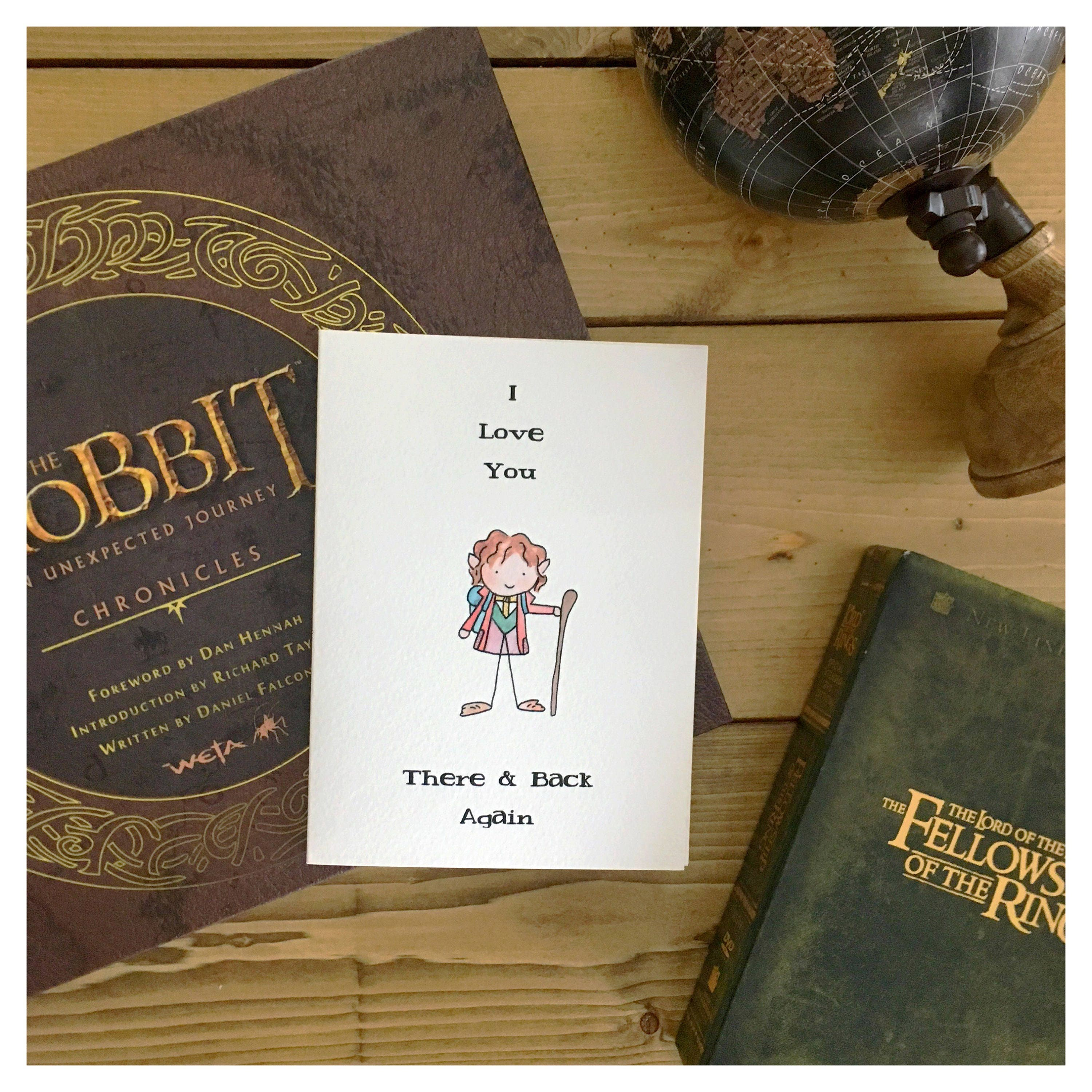 HOBBIT CARD // Love Card, Anniversary Card, Valentines Day Card, Lord Of  The Rings, The Hobbit, LOTR, Anniversary Gift, There And Back Again