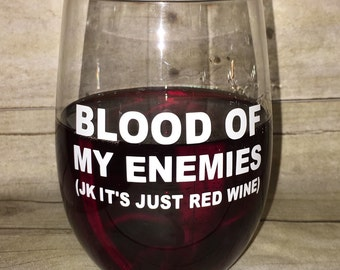On Sale!! Blood Of My Enemies Stemless Wine Glass BOME118332