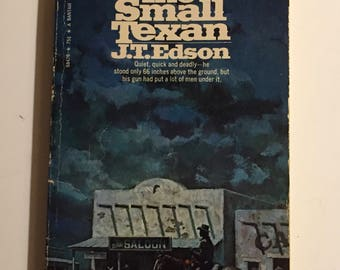 J T Edson The Small Texan Mass Market Paperback 1969