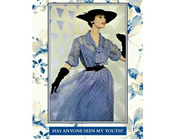 Has Anyone Seen My Youth? - Funny Birthday Card, Snarky Card
