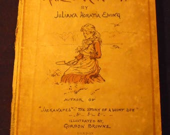 Mary's Meadow by Juliana Horatia Ewing Antique 1880s Childrens Book Illustrated by Gordon Brown