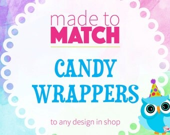 Matching Candy Wrappers, Candy Wrappers, Printable Party Supplies, Matching Party Coordinates