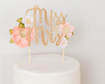 Miss to Mrs Cake Topper, Bride To Be Cake Topper, Coral Pink Flowers Cake Topper, Bridal Shower Cake Topper