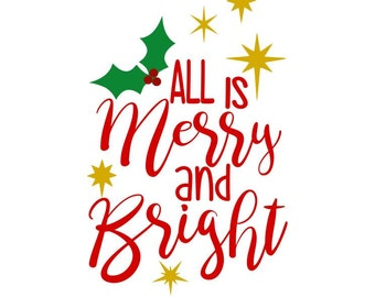 Merry and Bright... SVG, DXF, AI, Ps, and Pdf Digital Cutting Files