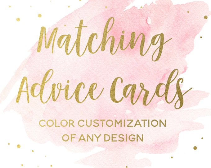 Matching Advice Cards for any Design, Matching Words of Advice for Mom-to-Be or Words of Advice for Bride-to-Be, or Wishes for Baby