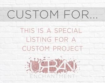 Custom Project for Jennifer