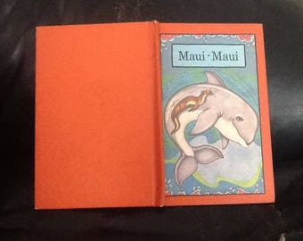Maui-Maui hard to find 1979 1st edition, serendipity series - Take only what you need from nature, a wonderful book about a whale.