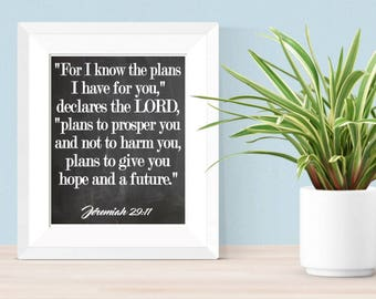For I Know I Have Plans For You Declares The Lord Jeremiah 29:11 16x20 or 8x10 Digital Download - Nursery Office Home Decor Christian Decor