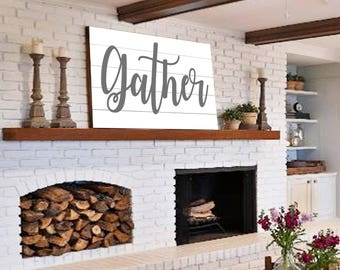 Gather Shiplap Sign Gift For Her Large Gather Sign Modern Farmhouse Wall  Decor Fixer Upper Gather