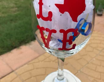 Love Texas wine glass