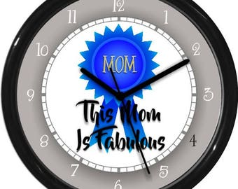 Mother's Day Wall Clock This Mom Is Fabulous Kitchen Clock Birthday Fun Gift