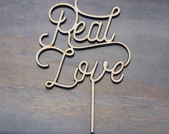 Real Love cake topper