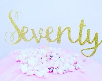 Seventy cake topper, glitter cake topper, seventy cake decoration, party decor, birthday party, 70 cake topper, 70 cake decoration