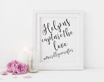 Help us capture the love sign | Wedding social media sign | Wedding social media hashtag sign | Instagram wedding sign | Custom sign S2