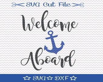Anchor SVG File / SVG Cut File for Silhouette / Nautical svg / Boating svg / Sailing svg / Sailor svg / Welcome Aboard svg