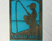 Wooden Sign Gone Fishing ...