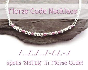SISTER Morse Code Necklace, secret message jewelry, personalised jewellery, birthday gift for sister, big sister, custom beaded necklace