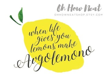 Printable Greek Saying | When Life Gives You Lemons Make Avgolemono 8x10 and 5x7 Instant Last Minute Mother's Day Gift Idea
