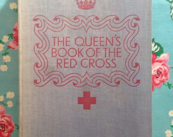 1939 The Queen's Book of the Red Cross