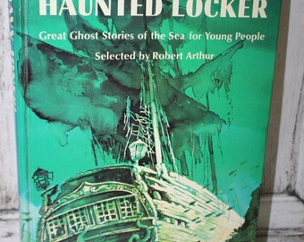 Davy Jones' Haunted Locker Great Ghost Stories of the Sea for Young People Selected by Robert Arthur 1965