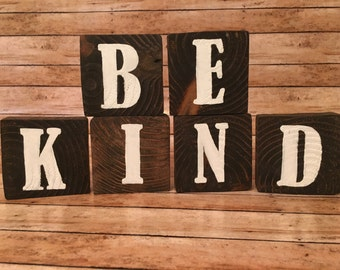 Be kind wood blocks, be kind wood sign, wood decor, repurposed wood sign, wood sign, hand painted motivation, standing sign