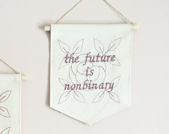 the future is nonbinary - small wall hanging banner pennant with rose // handmade