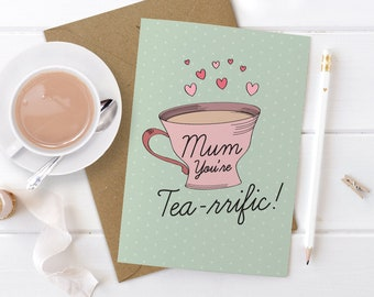 Mothers Day Card, Tea-riffic Card, Mother's Day, Card for Mum, Mother's Day Tea, Vintage Teacups, Tea,  Thank You Mom, Birthday Card For Mum