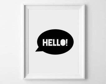 Kids, monochrome, typography, hello print - nursert print - kids print - kids art - kids decor - childrens room - scandi print