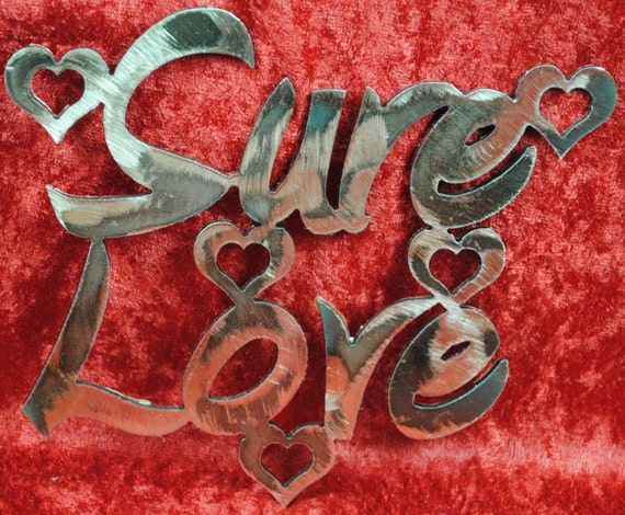 Sure Love, Hearts, Valentines Day, Wedding Gift, Anniversary Gift, Valentines Day Party Decor, Wedding Day Gift, Anniversary Party, Metal
