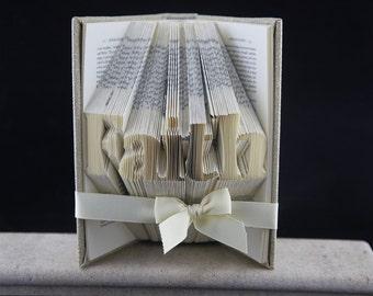 Folded Book Art FAITH Religious Gift, Custom Book Sculpture Religious Gift, Word Art Faith, Religious Art, Religious Book Art, Faith Sign