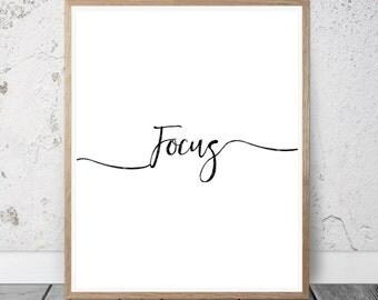 Focus Print, Wall Art Quote, Wall Print, Wall Art, Focus Printable, Wall Decor, Inspirational Wall Art, Printable Art, Instan