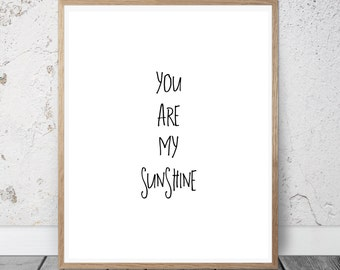 You Are My Sunshine Print, Nursery Wall Art, Nursery Wall Quote, Wall Print, Wall Art, Sunshine Printable, Nursery Art, Instant Download