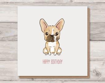 French Bulldog Birthday Card - Frenchie Card