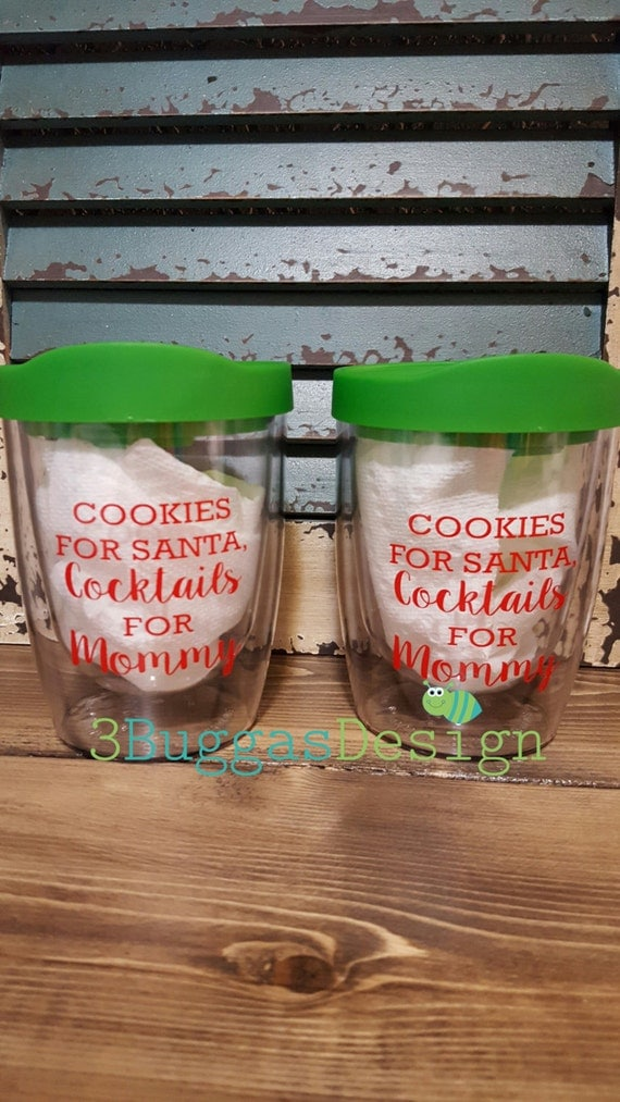 Christmas tumbler, wine tumbler, grinch,jingle,funny mom cup,Cookies for Santa Cocktails for Mommy,personalized,raising my tribe,mom life