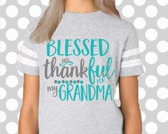 Grandma svg, Mothers day svg, Grandmother SVG, DXF, EPS, teach, mom svg, Blessed and Thankful svg, thankful for my grandma svg, mimi, nana