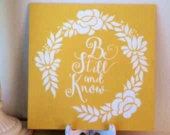 """Be Still And Know Sign-12""""x12""""Sign-Decor Sign-Faith Sign"""