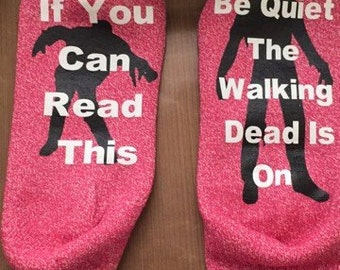 If You Can Read This Be Quiet The Walking Dead is On!
