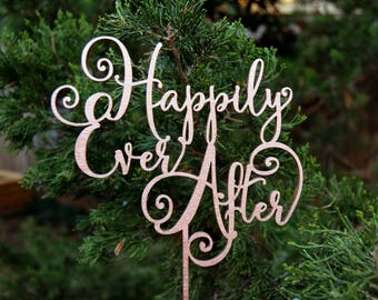 Wedding Cake Toper,  Happily Ever After Anniversary - Bridal Shower - Wedding Gift, Valentine Day Cake Topper Rose Gold wedding