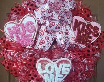 Hug Me, Kiss Me, Love Me ~ Valentine's Day Wreath (#0204)