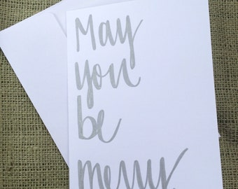 Merry & Bright- Modern Calligraphy Greeting Card, Handwritten, Typography, Silver Metallic Writing, Message Inside