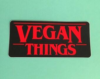 VEGAN THINGS STICKER Die cut - Bumper Sticker - Decal