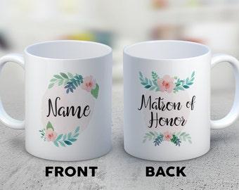 Matron of Honor Gifts - Matron of Honor Coffee Mug - Matron of Honor Present - Wedding Party Gift - Bridal Party Mugs - Matron of Honour