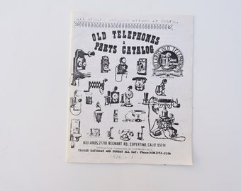 Old Telephones and Parts Catalog 1876 to 1937