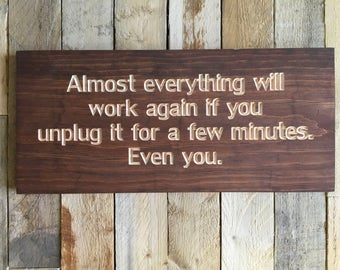 Unplug   Reality Check   Everything Will Work Again, Even You   Wood Sign   Home Decor   Relaxation   Disconnect   Reconnect   Relax  