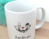 Just for you, mug illustré, dessin amoureux, déclaration d'amour, cadeau saint valentin, cadeau noel, amoureux bretons, coeur rouge